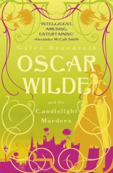 Oscar Wilde and the Candlelight Murders : Oscar Wilde Mystery: 1, Paperback / softback Book