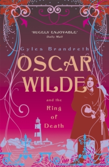Oscar Wilde and the Ring of Death : Oscar Wilde Mystery: 2, Paperback / softback Book