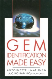 Gem Identification Made Easy : A Hands-on Guide to More Confident Buying and Selling, Hardback Book