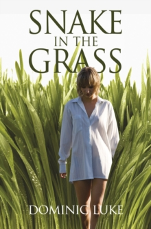 Snake in the Grass, Hardback Book