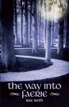 The Way into Faerie, Paperback Book