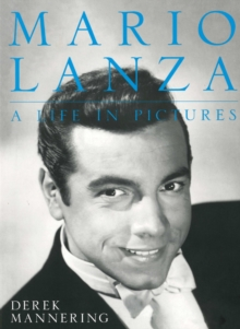 Mario Lanza, a Life in Pictures, Paperback / softback Book