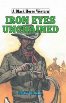Iron Eyes Unchained, Hardback Book