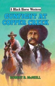 Gunfight at Copper Creek, Hardback Book