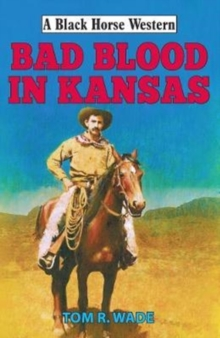 Bad Blood in Kansas, Hardback Book