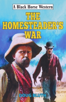 The Homesteader's War, Hardback Book