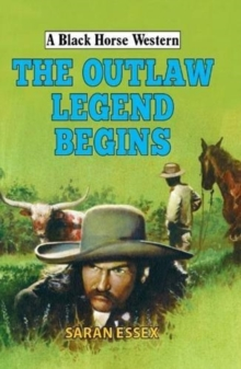 The Outlaw Legend Begins, Hardback Book