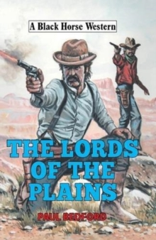 The Lords of the Plains, Hardback Book