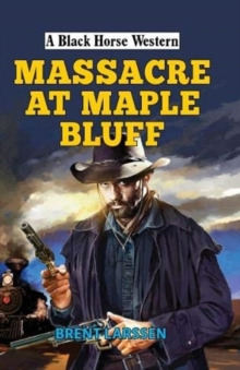 Massacre at Maple Bluff, Hardback Book