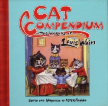 Cat Compendium : The Worlds of Louis Wain, Paperback Book