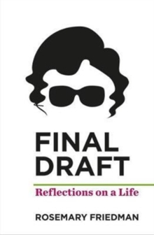 Final Draft : Reflections on Life, Hardback Book