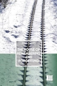 The House of Remembering and Forgetting, Paperback Book