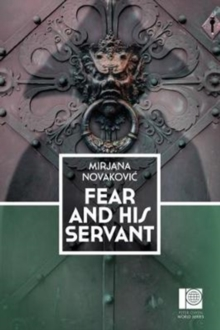 Fear and his Servant, Paperback Book