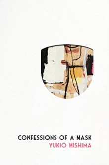 Confessions of a Mask, Hardback Book