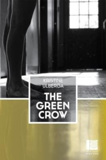The Green Crow, Paperback Book