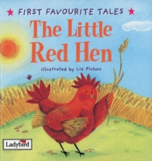 First Favourite Tales: Little Red Hen, Hardback Book