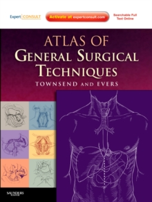 Atlas of General Surgical Techniques : Expert Consult - Online and Print, Hardback Book