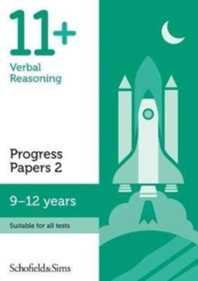 11+ Verbal Reasoning Progress Papers Book 2: KS2, Ages 9-12, Paperback / softback Book