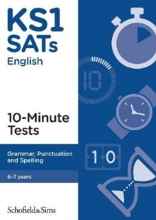 KS1 SATs Grammar, Punctuation and Spelling 10-Minute Tests, Paperback / softback Book