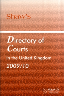 SHAWS DIRECTORY COURTS UK 2009/10,  Book