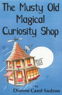 The Musty Old Magical Curiosity Shop, Paperback Book