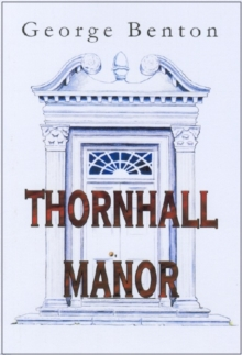 Thornhall Manor, Hardback Book
