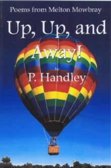 Up, Up and Away! : Poems from Melton Mowbray, Paperback / softback Book