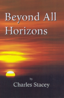 Beyond All Horizons, Paperback Book