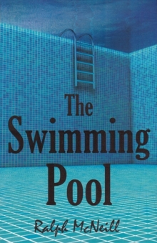 The Swimming Pool, Hardback Book