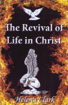 The Revival of Life in Christ, Paperback Book