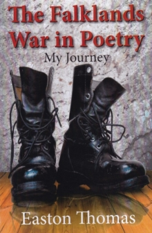 The Falklands War in Poetry: My Journey, Paperback / softback Book