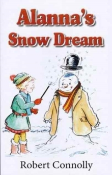 Alanna's Snow Dream, Paperback Book