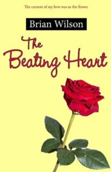 The Beating Heart, Paperback / softback Book