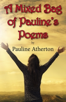 A Mixed Bag of Pauline's Poems, Paperback / softback Book