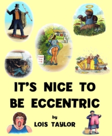 It's Nice to be Eccentric, Hardback Book
