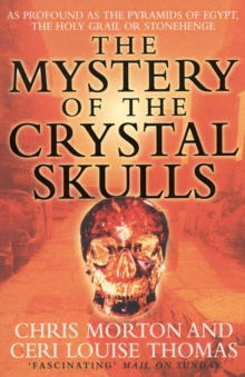 The Mystery of the Crystal Skulls, Paperback Book