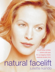 Natural Facelift, Paperback / softback Book
