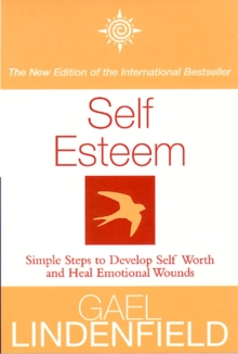 Self Esteem : Simple Steps to Develop Self-Reliance and Perseverance, Paperback / softback Book
