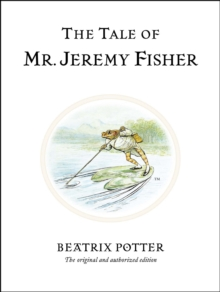 The Tale of Mr. Jeremy Fisher, Hardback Book