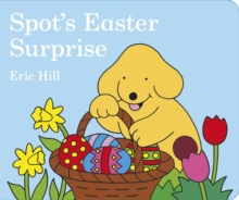 Spot's Easter Surprise, Board book Book