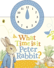 What Time is it, Peter Rabbit?, Board book Book