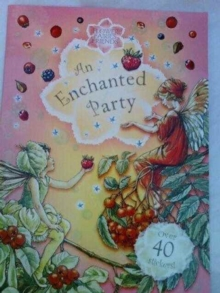 FLOWER FAIRIES AN ENCHANTED PARTY, Paperback Book