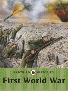 Ladybird Histories: First World War, Paperback / softback Book