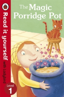 The Magic Porridge Pot - Read it Yourself with Ladybird : Level 1, Paperback Book