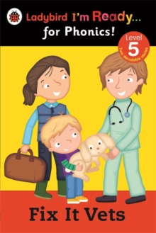 Fix It Vets Ladybird: I'm Ready for Phonics: Level 5, Paperback / softback Book
