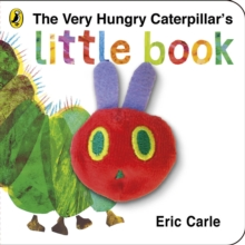The Very Hungry Caterpillar's Little Book : Eric Carle, Hardback Book