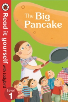The Big Pancake: Read it Yourself with Ladybird : Level 1, Paperback / softback Book
