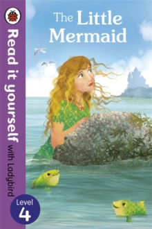 The Little Mermaid - Read it yourself with Ladybird : Level 4, Paperback / softback Book