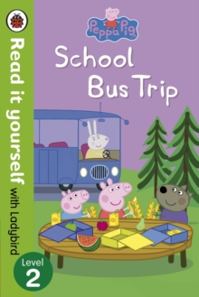 Peppa Pig: School Bus Trip - Read it yourself with Ladybird : Level 2, Paperback Book