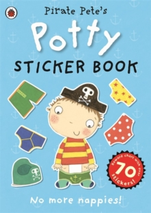 Pirate Pete's Potty sticker activity book, Paperback / softback Book